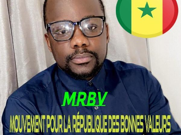 """Mouvement Pour la République des Bonnes Valeurs """"UN SÉNÉGAL POUR TOUS""""ÉQUITÉ-ÉGALITÉ-FRATERNITÉ (Déclaration)"""
